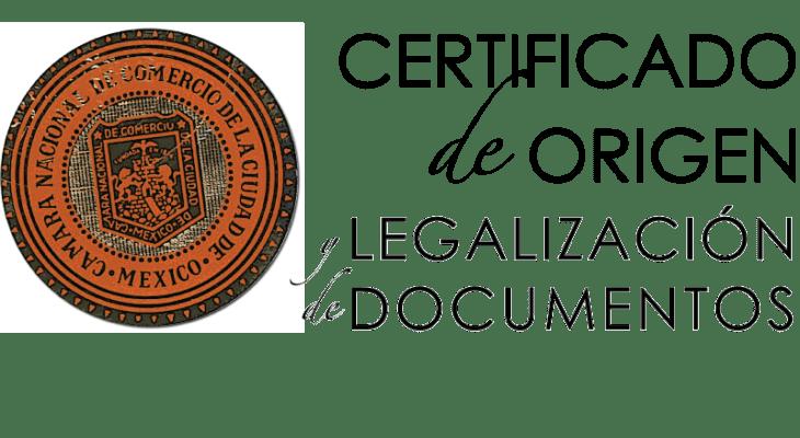 Certificados de origen Canaco CDMX